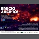 """""""Brucio anch'io"""" una mostra un'anno dopo gli incendi"""