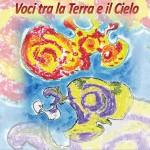 """A Castellamonte """"Voci tra la Terra e il Cielo"""""""