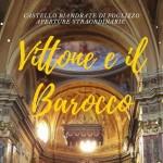 Domenica 20 settembre Castelli Aperti incontra Vittone e il barocco al castello di Foglizzo