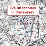 Esiste un focolaio in Canavese