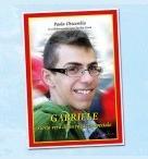 Gabriele, storia vera di un ragazzo speciale