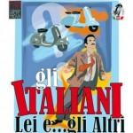 Gli Italiani, lei e gli altri - La rivalità tra la Vespa e gli scooter
