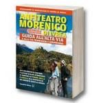 La guida dell'Anfiteatro Morenico di Ivrea ad Alice Superiore e Burolo