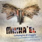 """Mikha'el - compagno di viaggio"""", una mostra in occasione della Festa Patronale della Polizia"""