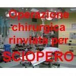Operazione chirurgica rinviata per sciopero un brutto primato italiano