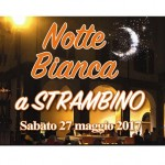 Sabato 27 maggio Notte Bianca a Strambino